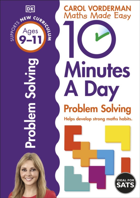 10 Minutes a Day Problem Solving KS2 Ages 9-11 : Ages 9-11