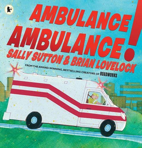 Ambulance, Ambulance!