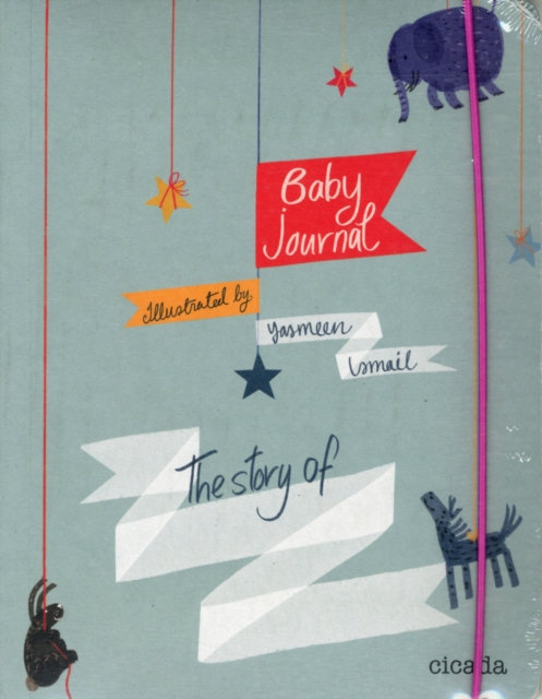 Baby Journal : The Story of........