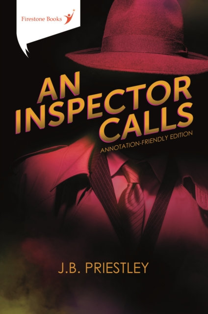 An Inspector Calls : Annotation-Friendly Edition (Ideal for GCSE students!)