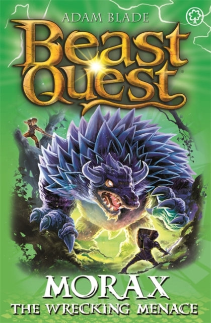 Beast Quest: Morax the Wrecking Menace : Series 24 Book 3