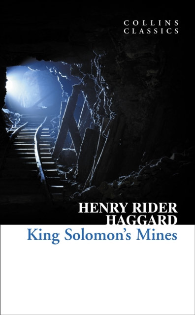 Collins Classics : King Solomon's Mines