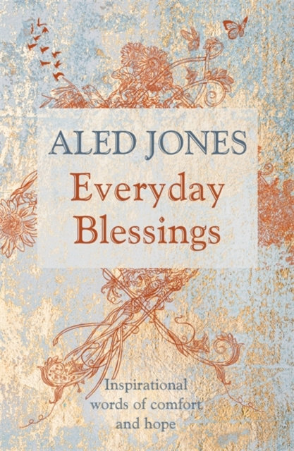Everyday Blessings : Inspirational words of comfort and hope