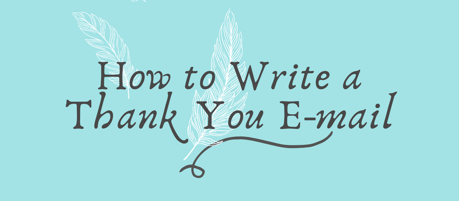 How to Write a Thank You E-mail