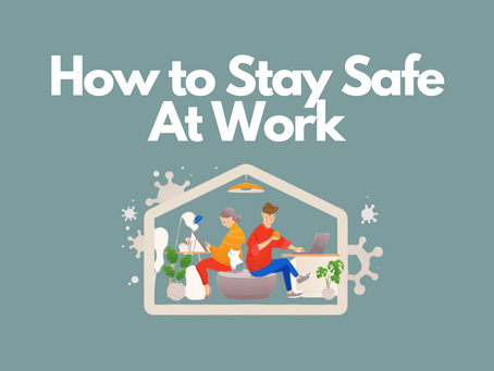 How to Stay Safe at Work