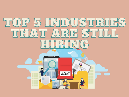 Top 5 Industries that are Still Hiring