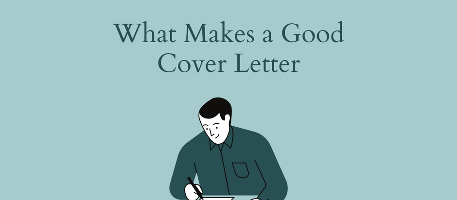 What Makes a Good Cover Letter