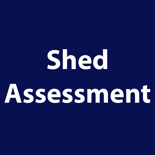 Shed Assessment