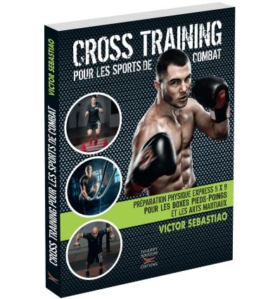 Méthode crosstraining pour les sports de combat de Victor Sebastiao