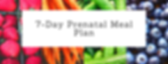 7 day prenatal meal plan landing page gr
