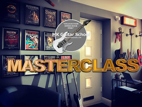 Guitar Masterclasses - The perfect gift for the new or progressing guitar player