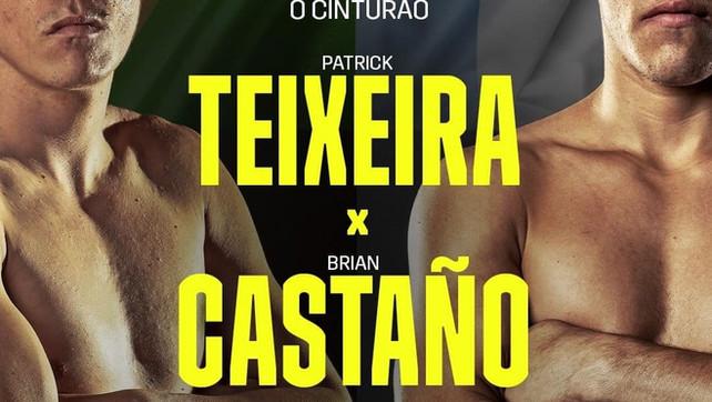 Patrick Teixeira Vs. Brian Castaño