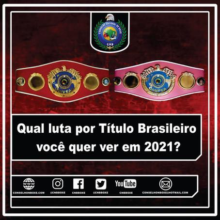 Qual luta por Título Brasileiro você quer ver em 2021?