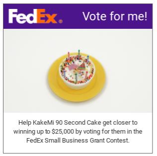 KakeMi 90 Second Cake FedEx Grant Entry 2018