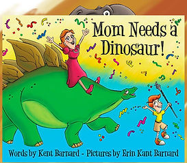 Mom Needs a Dinosaur! picture book