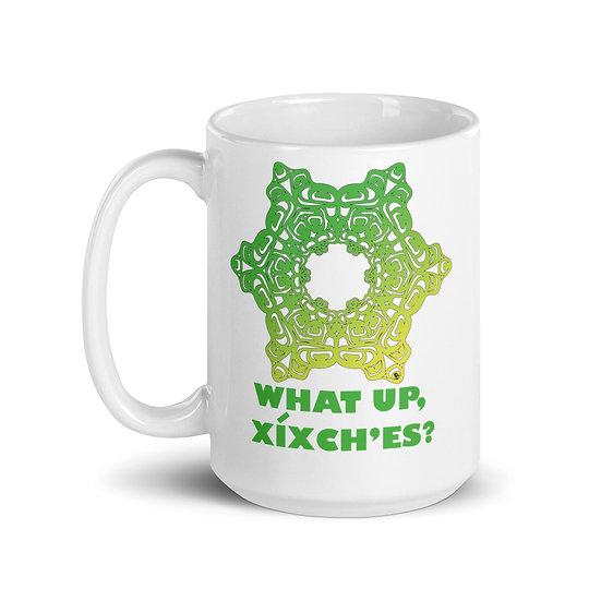 What up, xixch'es Mug - 11 oz or 15 oz