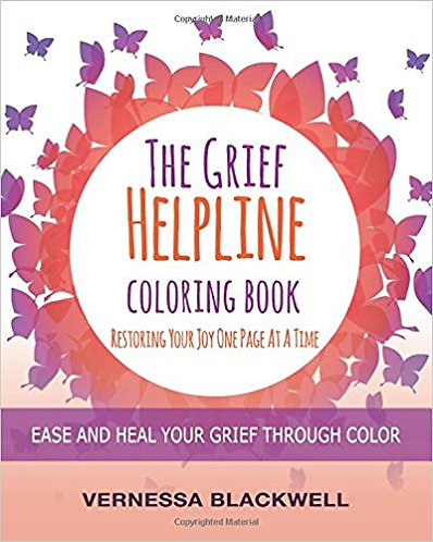 Grief Helpline Coloring Book Ease and Heal Your Grief though Color