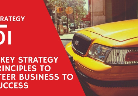 3 Key Strategy Principles to Steer Business to Success