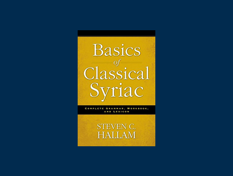 Review of Basics of Classical Syriac