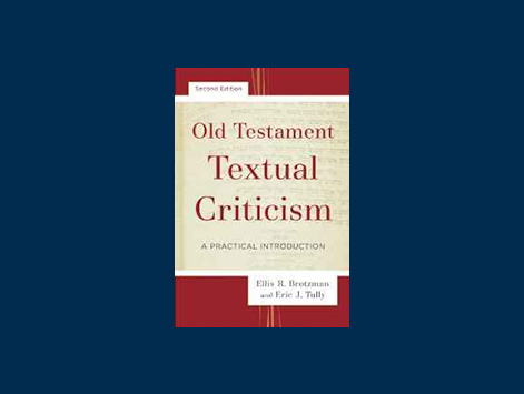 Review of Old Testament Textual Criticism: A Practical Introduction