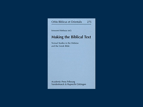 Review of Making the Biblical Text: Textual Studies in the Hebrew and Greek Bible