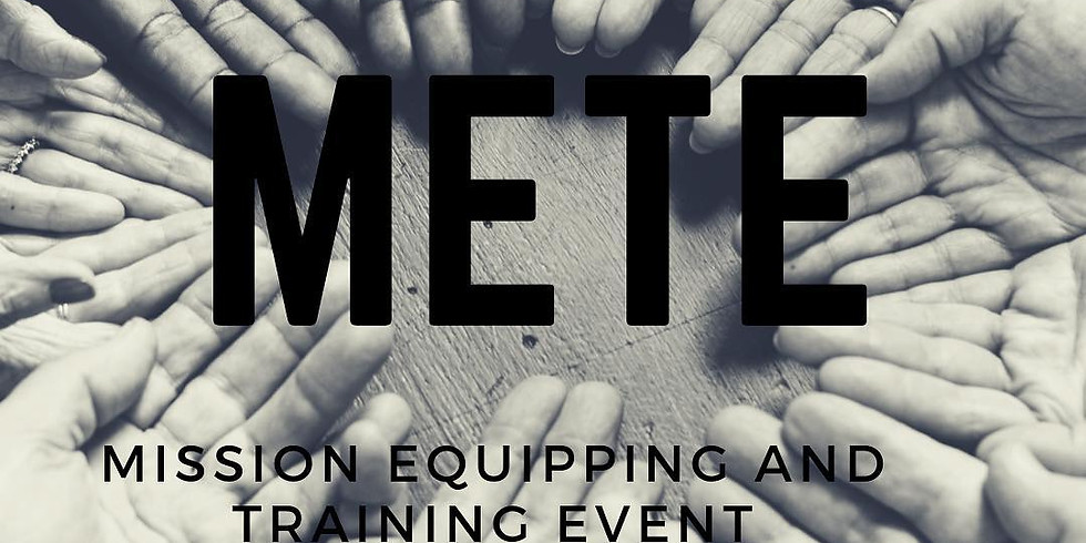 Mission Equipping and Training Event (METE)