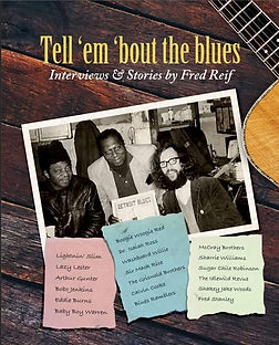 Tell 'em 'bout the Blues by FRED REIF