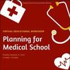 Planning for Medical School Educational Workshop