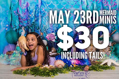 May 23rd Mermaid Minis