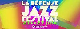 La Defense Jazz Festival 2021