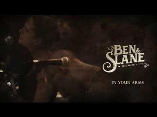 Ben & Slane !