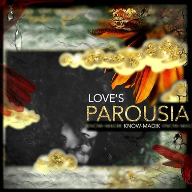 LOVES PAROUSIA Album Cover.jpg