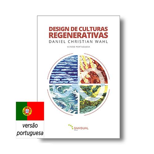 DESIGN DE CULTURAS REGENERATIVAS | Daniel Wahl