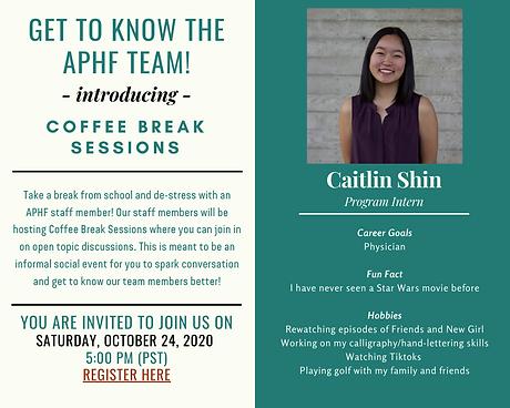 2020-10-24 - Caitlin's Coffee Break Sess
