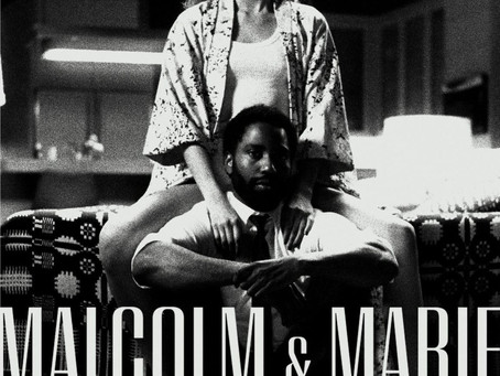 Malcolm & Marie (MOVIE REVIEW)