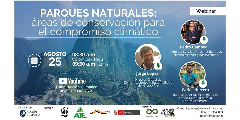 Parques Naturales: áreas de conservación para el compromiso climático