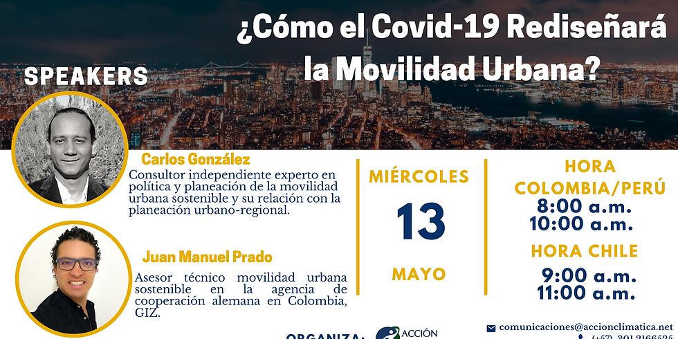 ¿Cómo el Covid-19 Rediseñará la Movilidad Urabana?