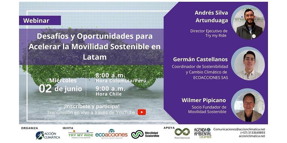 Desafíos y Oportunidades para Acelerar la Movilidad Sostenible en Latam
