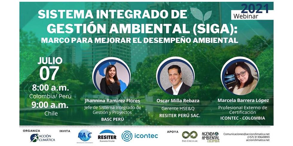 Sistema Integrado de Gestión Ambiental (SIGA): Marco para mejorar el desempeño ambiental