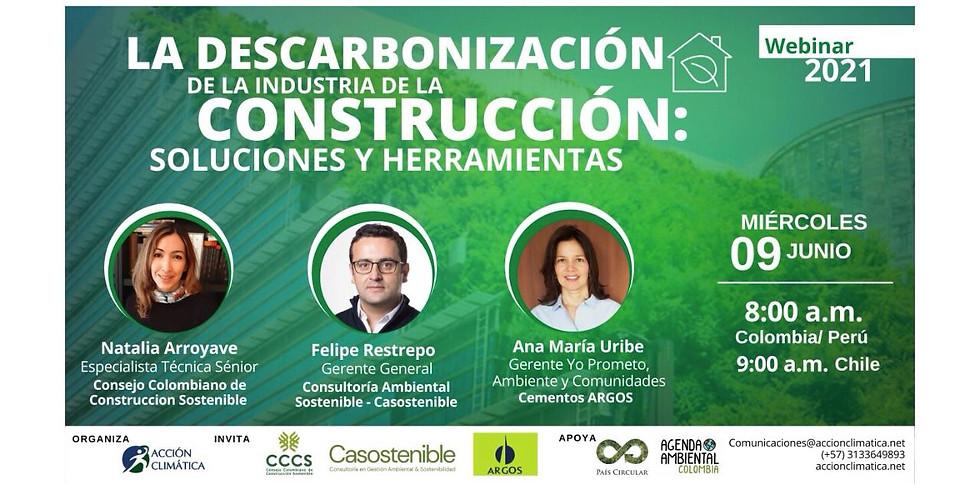 La Descarbonización de la industria de la construcción: Soluciones y herramientas