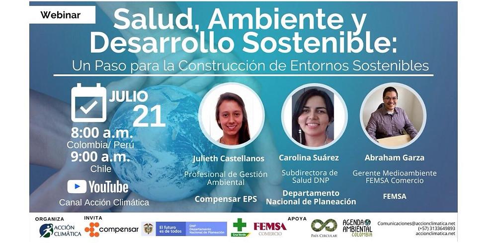 Salud, Ambiente y Desarrollo Sostenible: Un Paso para la Construcción de Entornos Sostenibles
