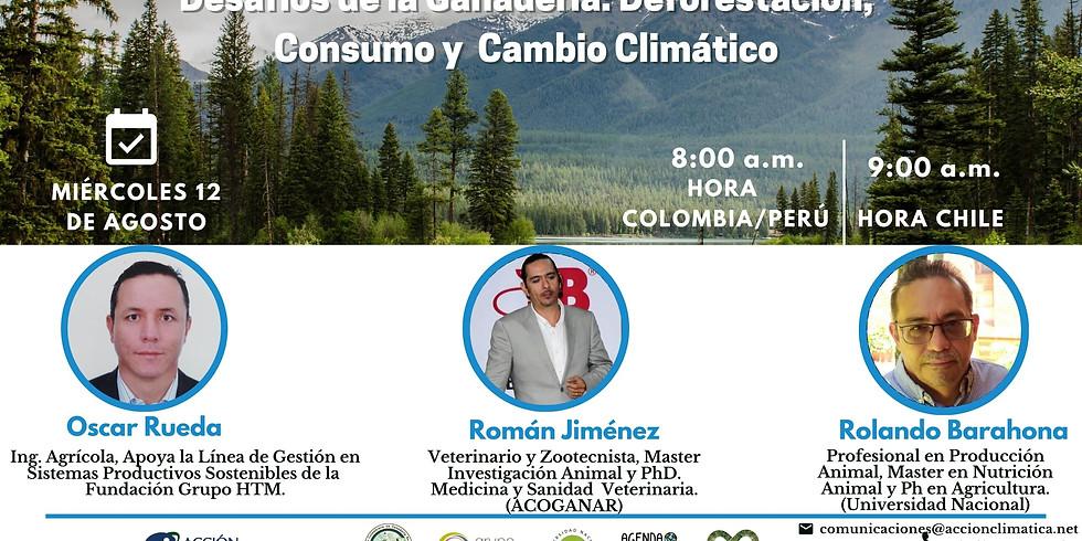 Desafíos de la Ganadería: Deforestación, Consumo y  Cambio Climático