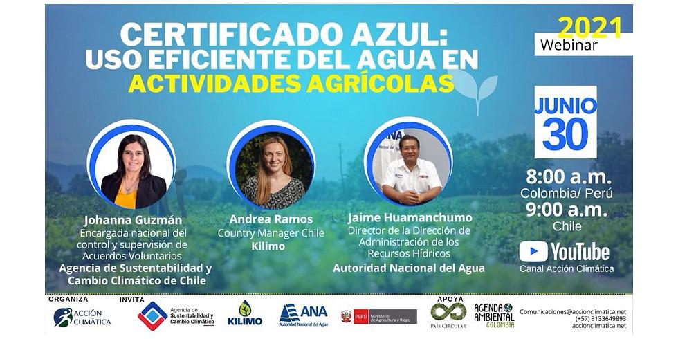 Certificado azul: Uso eficiente del agua en actividades agrícolas