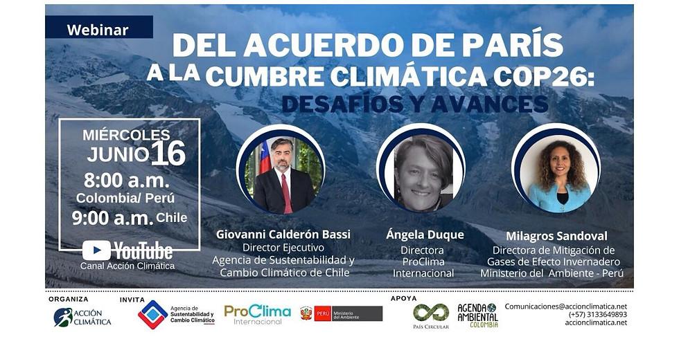 Del acuerdo de París a la cumbre climática COP26: Desafíos y Avances