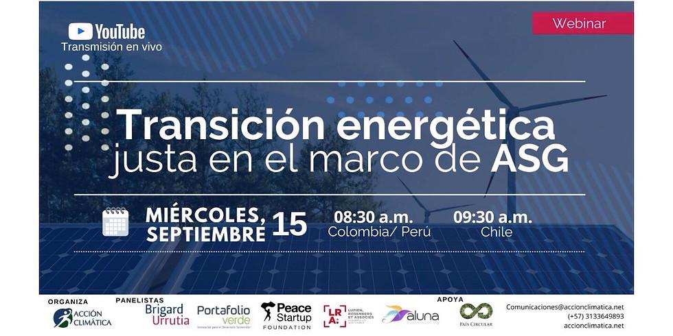 Transición energética justa en el marco de ASG