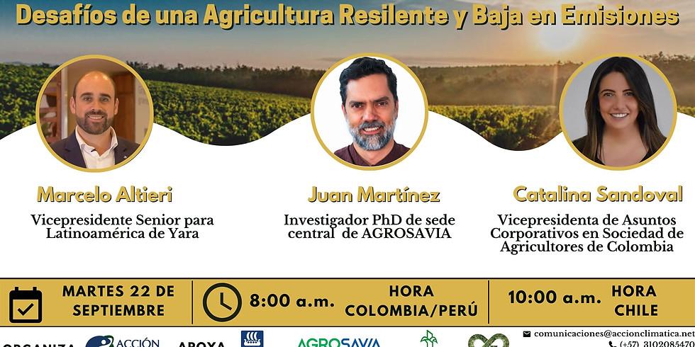 Desafíos de una Agricultura Resilente y Baja en Emisiones