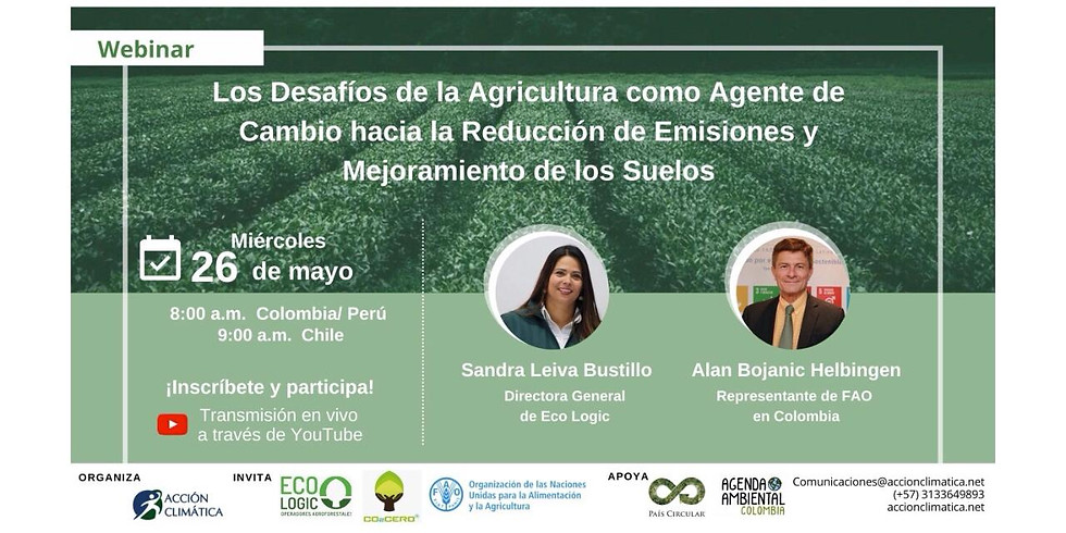 Los Desafíos de la Agricultura como Agente de Cambio hacia la Reducción de Emisiones y Mejoramiento de los Suelos