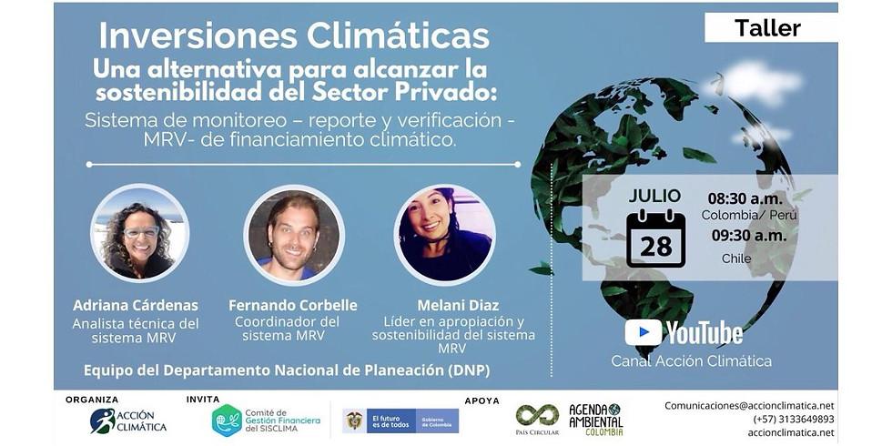 Inversiones Climáticas, una alternativa  para alcanzar la sostenibilidad del Sector Privado