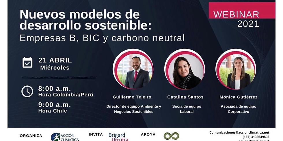 Nuevos modelos de desarrollo sostenible: Empresas B, BIC y carbono neutral