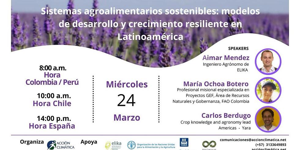 Sistemas agroalimentarios sostenibles: modelos de desarrollo y crecimiento resiliente en Latinoamérica